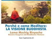 Perché e come meditare: LA VISIONE BUDDHISTA